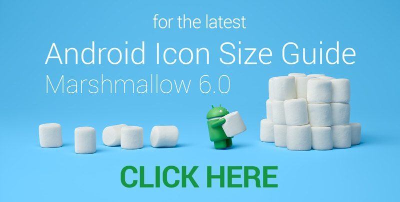 Click to see latest Android Icon Guide